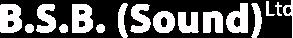 B.S.B. (Sound) Ltd